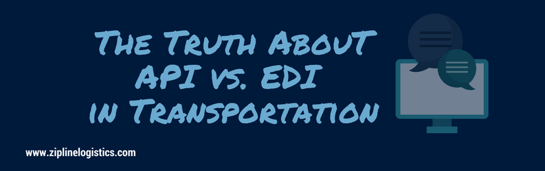 The Truth About API vs. EDI in Transportation
