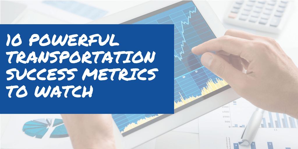10 Powerful Logistics Metrics to Watch for Success