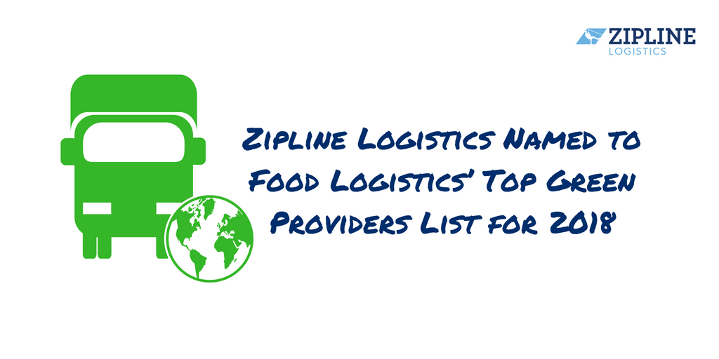 Zipline Logistics Named to Food Logistics' 2018 Top Green Providers List