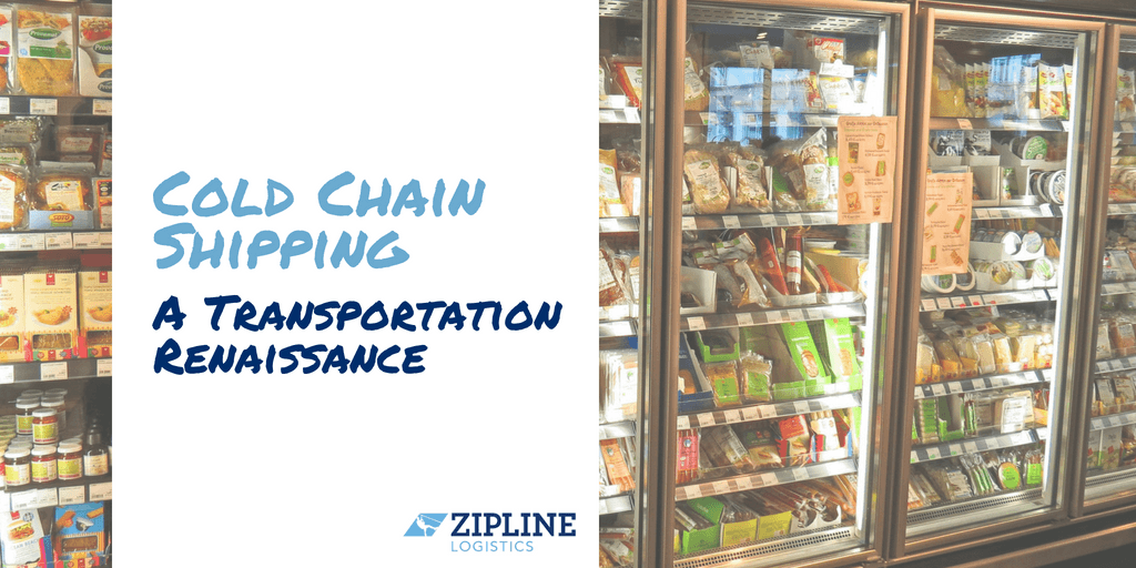 Cold Chain Shipping: A Transportation Renaissance