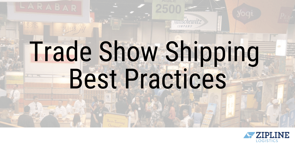 Trade Show Shipping Best Practices